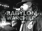 Babylon Warchild, by Babylon Warchild