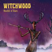 Witchwood - Handful of Stars, by JOLLY ROGER RECORDS