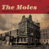 Tonight's Music, by The Moles