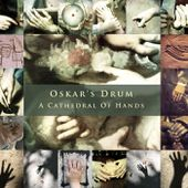 A Cathedral of Hands, by Oskar's Drum