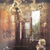 My old beloved memories, by Joy & Glory