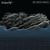 Between Waves, by The Album Leaf
