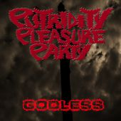 GODLESS, by Putridity Pleasure Party