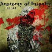 Schreber (Cell #1), by Anatomy Of Insanity
