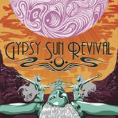Gypsy Sun Revival, by Gypsy Sun Revival
