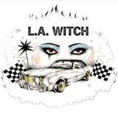 L.A. WITCH, by L.A. WITCH