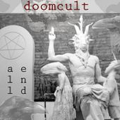 End all life, by doomcult