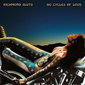 60 Cycles Of Love, by The Richmond Sluts