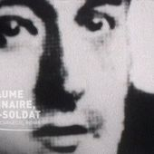 Histoires 14-18 : Guillaume Apollinaire, poète soldat - France 3 Champagne-Ardenne