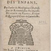 Catechisme francois-breton, dressé en faveur des enfans , par l'ordre de monseigneur l'illustrissime & reverendissime François-Hyacinte de Ploeuc, evêque de Quimper & Comte de Cornoüaille
