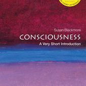 Consciousness: A Very Short Introduction - Paperback - Susan Blackmore - Oxford University Press