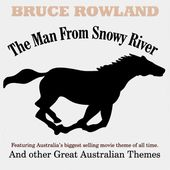The Man From Snowy River Concert Suite