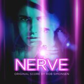 Nerve (Original Motion Picture Soundtrack)