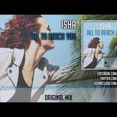 ISHA - All To Reach You (Radio Edit) - Official Preview (Sunshine Records)