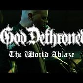 "God Dethroned ""The World Ablaze"" (OFFICIAL VIDEO in 4k)"