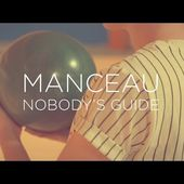 Manceau - Nobody's Guide (Official Music Video)