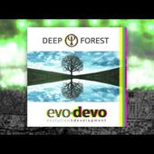 Deep Forest - Stutter Dream (Official audio) - EVO DEVO