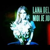 Lana Del Rey - Moi Je Joue (lyrics in description)