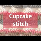 HOW TO CROCHET A CUPCAKE STITCH