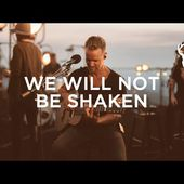 We Will Not Be Shaken (song) // Brian Johnson // We Will Not Be Shaken Official Full Video