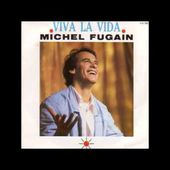 Michel Fugain - Viva la vida (version 45 tours)