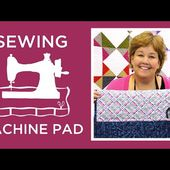 Make a Sewing Machine Pad with Jenny