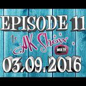 Ze AK Show - Septembre 2016 - Saison 2
