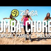 "Tropical Family - ""Melissa"" / Zumba® Choreo by Alix"