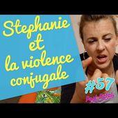 Stéphanie et la violence conjugale