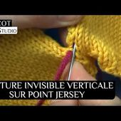 Tricot - Couture invisible verticale sur point jersey