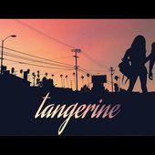 Tangerine - Red Band Trailer