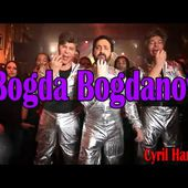 Bogda Bogda Bogdanov - Musique Officiel - Cyril Hanouna