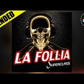 Superclass - La Follia (Vocal Extended)