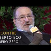 Rencontre avec Umberto Eco pour son nouveau roman, Numéro Zéro
