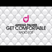 Arnold Palmer - Get Comfortable (Radio Edit)