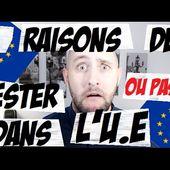 5 RAISONS DE RESTER DANS L'UNION EUROPÉENNE...