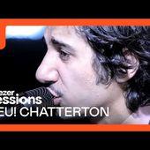 Feu! Chatterton - Live Deezer Session