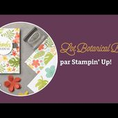 Lot Botanical Bloom, par Stampin' Up!