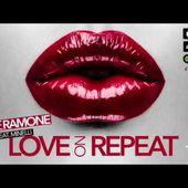 Dave Ramone feat. Minelli - Love On Repeat Single