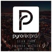 Sean Finn feat. Amanda Wilson - For Tonight [PYRO RECORDS]