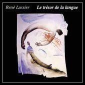 René Lussier (Le trésor de la langue) - La visite du général De Gaulle + autres extraits (1989)