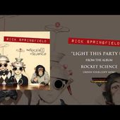 Rick Springfield - Light This Party Up (Official Audio)