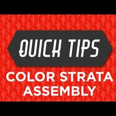 Color Strata Assembly Quick Tip