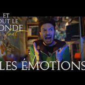 Et tout le monde s'en fout #3 - Les émotions -