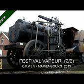 FESTIVAL 2013 DU TRAIN VAPEUR - CFV3V (2/2) - Steamtrain in Belgium (20, 21 et 22/09/2013)