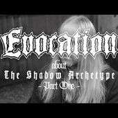 "Evocation - About ""The Shadow Archetype"" - Part I"