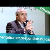 Eric Ménat - Alimentation et prévention du cancer