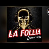 Superclass - La Follia (Radio Edit)