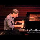 FRED HERSCH piano solo : LIVE @ COTTON CLUB JAPAN (Apr.17-19,2013)