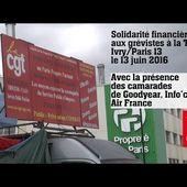 Solidarité financière aux grévistes | La TIRU Ivry/Paris 13 le 13 juin 2016